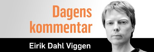 Eirik Dahl Viggen er journalist i Fontene. 