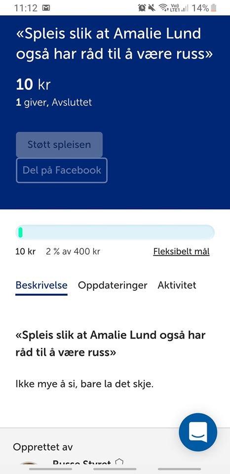 SPLEIS: En medruss opprettet en Spleis for å sponse russetida til Amalie.