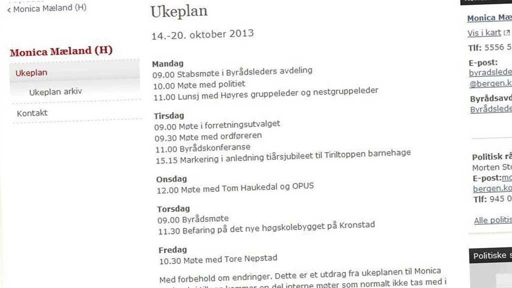 TETT TIMEPLAN? Hvem skal Monica Mæland møte? Tom Haukedal og Opus eller Erna Solberg på Slottsplassen?